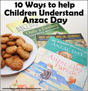 10 Ways to help children understand ANZAC Day